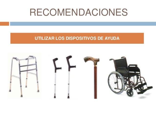 RECOMENDACIONES UTILIZAR LOS DISPOSITIVOS DE AYUDA