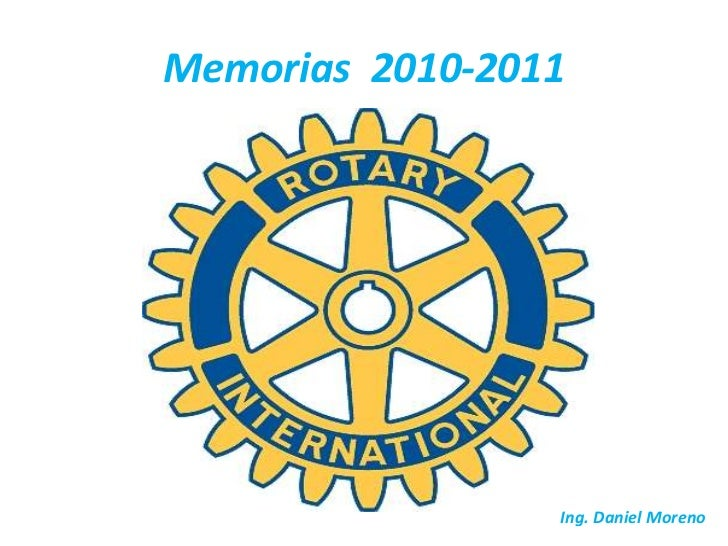 Memorias  2010-2011<br />Ing. Daniel Moreno<br />