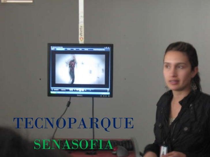 TECNOPARQUE SENASOFIA