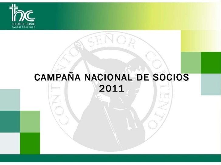 CAMPAÑA NACIONAL DE SOCIOS 2011