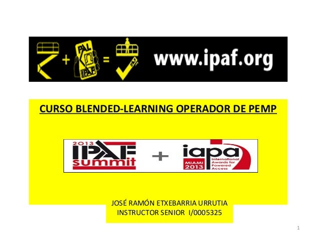 CURSO BLENDED-LEARNING OPERADOR DE PEMP           JOSÉ RAMÓN ETXEBARRIA URRUTIA             INSTRUCTOR SENIOR I/0005325   ...