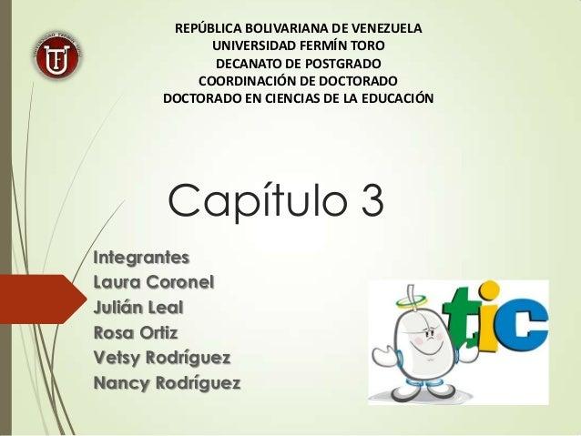 REPÚBLICA BOLIVARIANA DE VENEZUELA UNIVERSIDAD FERMÍN TORO DECANATO DE POSTGRADO COORDINACIÓN DE DOCTORADO DOCTORADO EN CI...