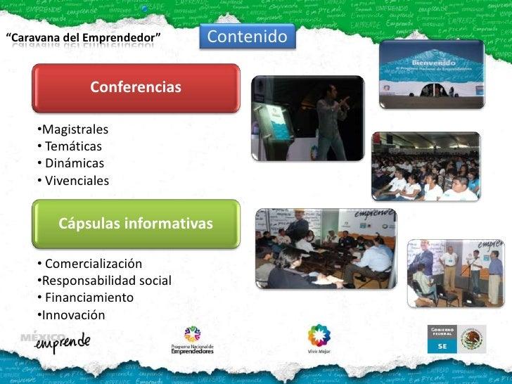Conferencias<br />Contenido<br />Cápsulas informativas<br /><ul><li>Magistrales