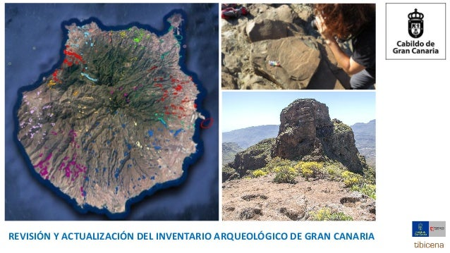 REVISI�N Y ACTUALIZACI�N DEL INVENTARIO ARQUEOL�GICO DE GRAN CANARIA