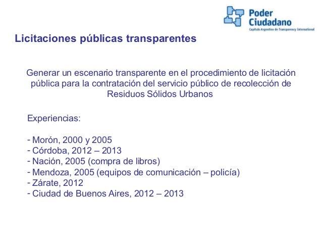 Generar un escenario transparente en el procedimiento de licitaciónpública para la contratación del servicio público de re...