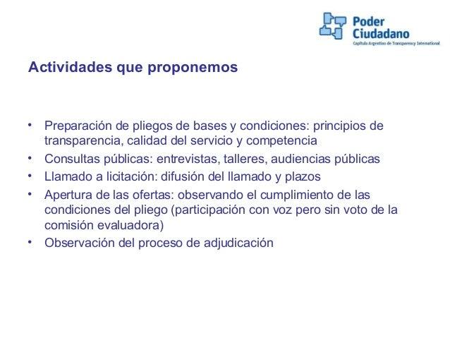 Actividades que proponemos• Preparación de pliegos de bases y condiciones: principios detransparencia, calidad del servici...