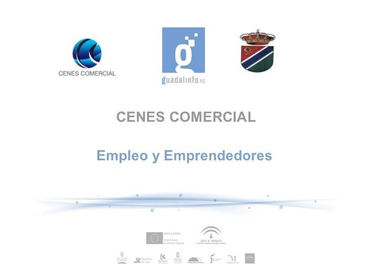 CENES COMERCIALEmpleo y Emprendedores