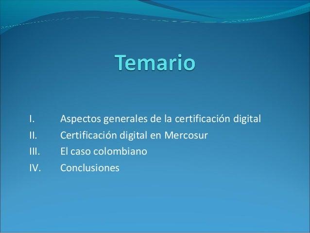 Presentación certificación digital en mercosur Slide 2