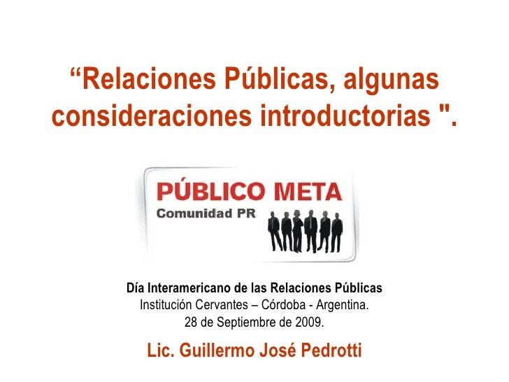 """"""" Relaciones Públicas, algunas consideraciones introductorias """". Día Interamericano de las Relaciones Públicas Instit..."""