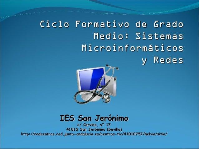 Ciclo De Grado Medio De Sistemas Microinformáticos Y Redes