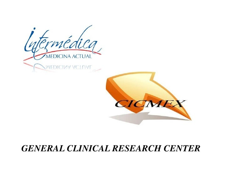 GENERAL CLINICAL RESEARCH CENTER