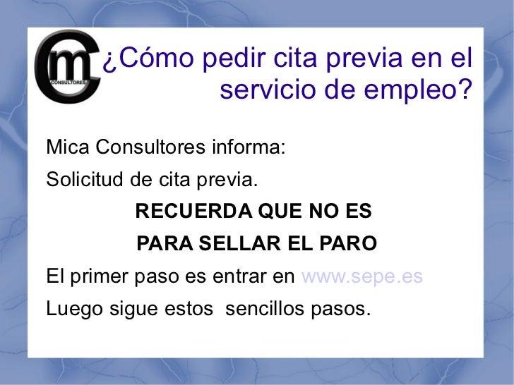 ¿Cómo pedir cita previa en el             servicio de empleo?Mica Consultores informa:Solicitud de cita previa.          R...