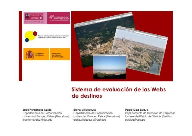Sistema de evaluación de las Webs de destinos José Fernández Cavia Departamento de Comunicación Universitat Pompeu Fabra (...