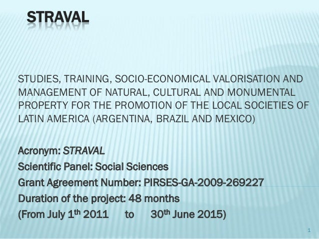 STRAVAL  STUDIES, TRAINING, SOCIO-ECONOMICAL VALORISATION AND MANAGEMENT OF NATURAL, CULTURAL AND MONUMENTAL PROPERTY FOR ...