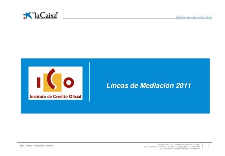 Confianza, compromiso social y calidad                                     Líneas de Mediación 2011                       ...