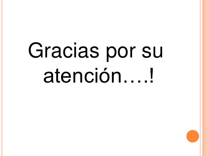 Gracias por su atención….!