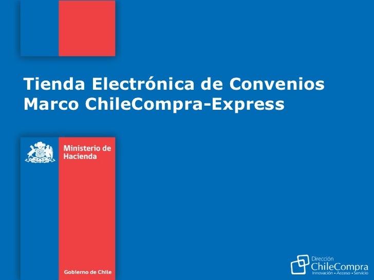 Tienda Electrónica de Convenios Marco ChileCompra-Express