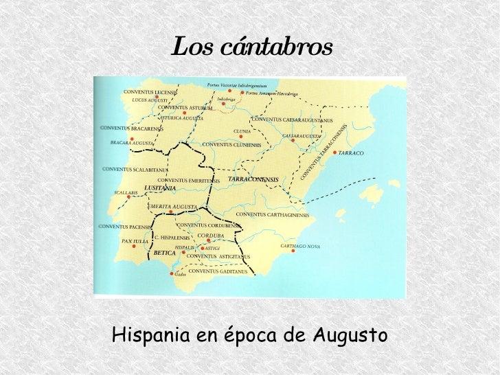 Los cántabros Hispania en época de Augusto