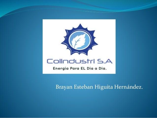Brayan Esteban Higuita Hernández.
