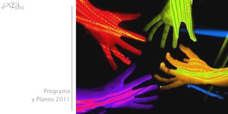 Programa y Planos 2011