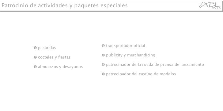 <ul><li>❶  pasarelas  </li></ul><ul><li>❷  cocteles y fiestas </li></ul><ul><li>❸  almuerzos y desayunos </li></ul><ul><li...