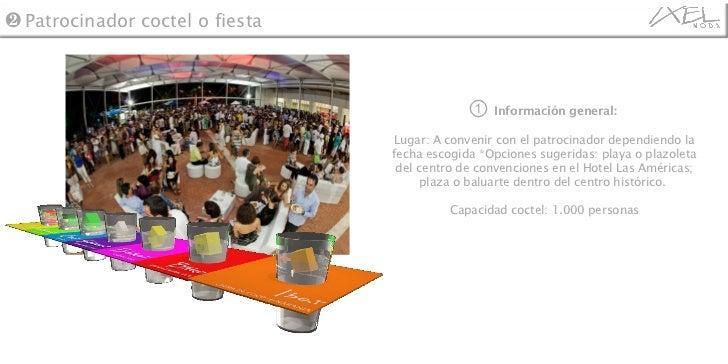 ①   Información general:   Lugar: A convenir con el patrocinador dependiendo la fecha escogida *Opciones sugeridas: playa ...