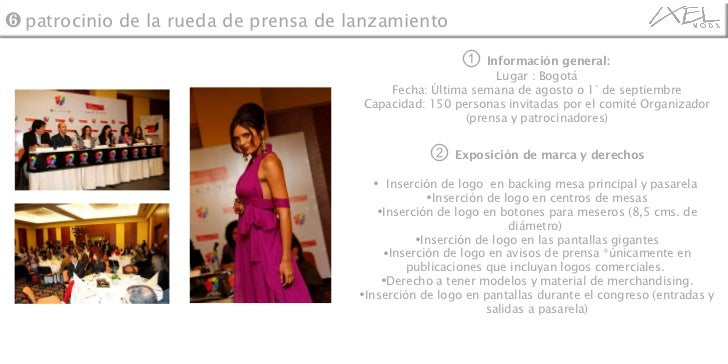 <ul><li>①   Información general:   </li></ul><ul><li>Lugar : Bogotá </li></ul><ul><li>Fecha: Última semana de agosto o 1° ...