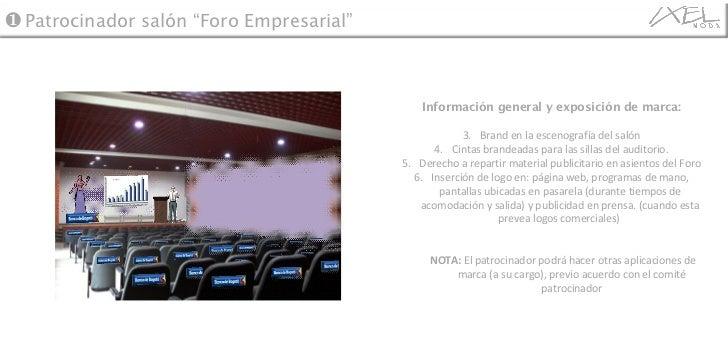 <ul><li>Información general y exposición de marca: </li></ul><ul><li>Brand en la escenografía del salón </li></ul><ul><li>...