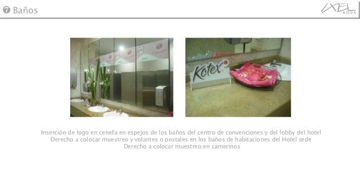 Inserción de logo en cenefa en espejos de los baños del centro de convenciones y del lobby del hotel  Derecho a colocar mu...