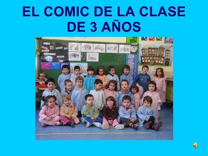EL COMIC DE LA CLASE DE 3 AÑOS