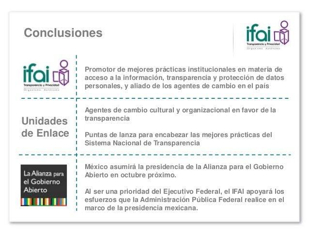  Al reconocer que no es una fuente única de ideas y mejores prácticas, el IFAI buscará promover un estrecho trabajo de co...