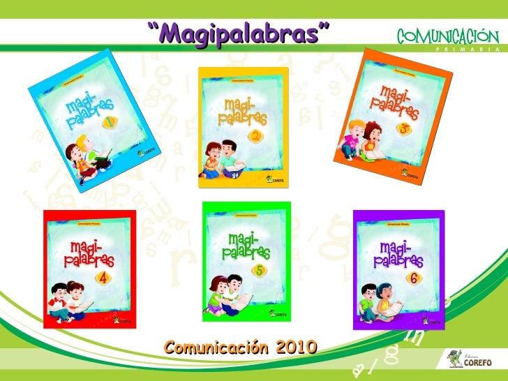 """"""" Magipalabras"""" Comunicación 2010"""