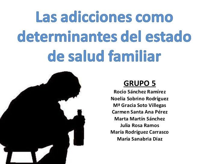 GRUPO 5 Rocío Sánchez Ramírez Noelia Sobrino Rodríguez Mª Gracia Soto Villegas Carmen Santa Ana Pérez Marta Martín Sánchez...