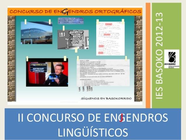 II CONCURSO DE ENGENDROSLINGÜÍSTICOSIESBASOKO2012-13J