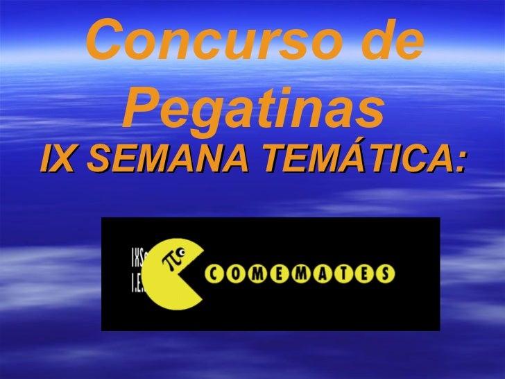 IX SEMANA TEMÁTICA: Concurso de Pegatinas