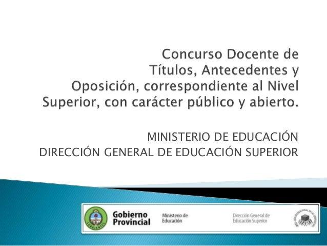 MINISTERIO DE EDUCACIÓNDIRECCIÓN GENERAL DE EDUCACIÓN SUPERIOR