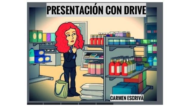 CARMEN ESCRIVÀ PRESENTACIÓN CON DRIVE