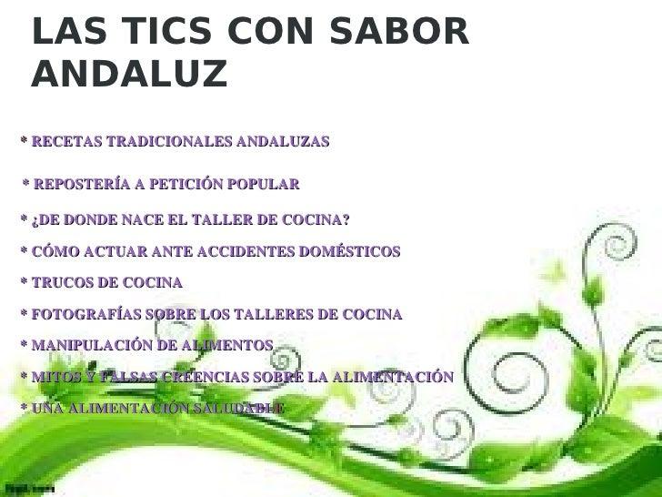 Las tics con sabor andaluz for Taller andaluz de cocina