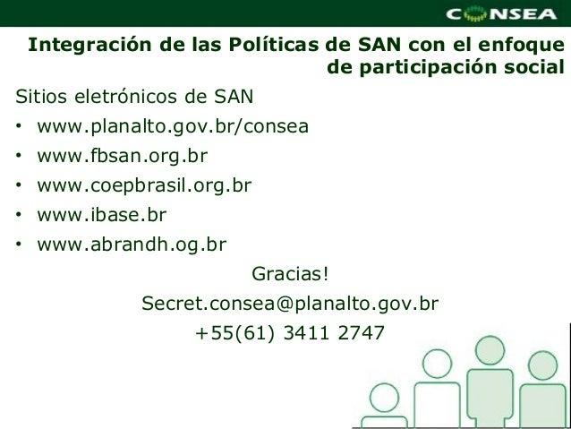Integración de las Políticas de SAN con el enfoque                              de participación socialSitios eletrónicos ...