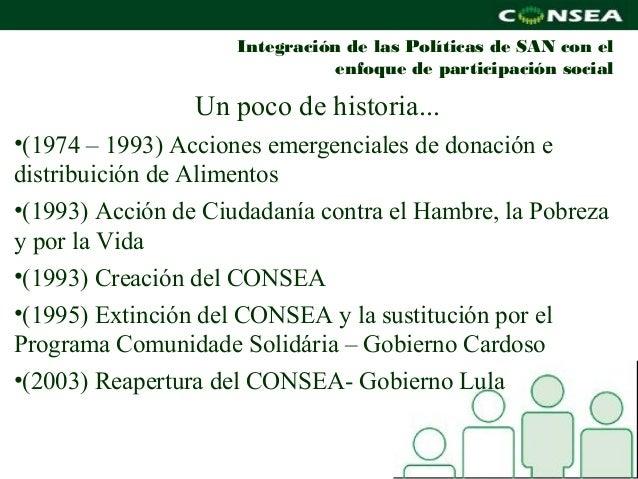 Integración de las Políticas de SAN con el                               enfoque de participación social                 U...