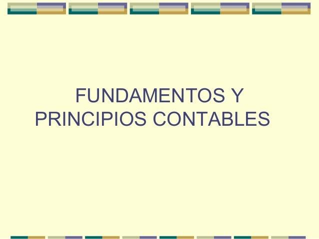 FUNDAMENTOS Y PRINCIPIOS CONTABLES