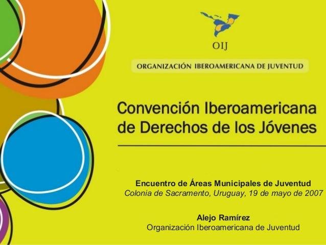 Convenci n iberoamericana de derechos de los jovenes for Derechos de los jovenes