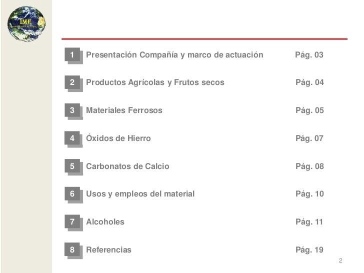 Presentación coorporativa completa (productos ferrosos, óxidos, carbonatos, alcoholes y productos agrícolas y f secos) Slide 2