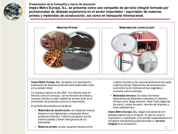 Presentación coorporativa completa (productos ferrosos, óxidos, carbonatos, alcoholes y productos agrícolas y f secos) Slide 3