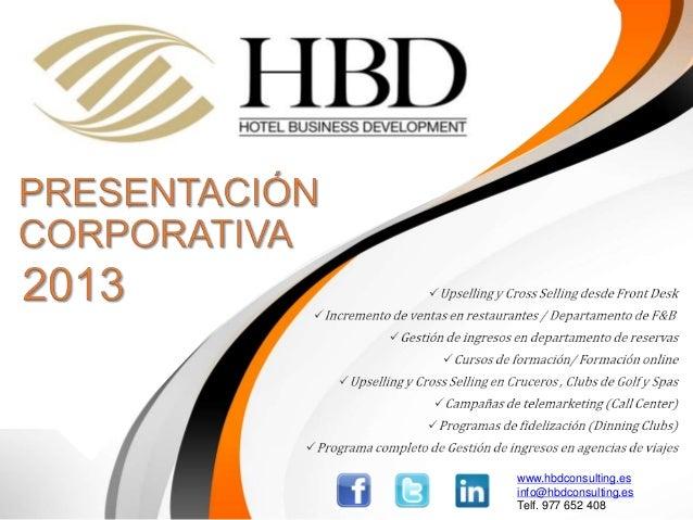 www.hbdconsulting.esinfo@hbdconsulting.esTelf. 977 652 408