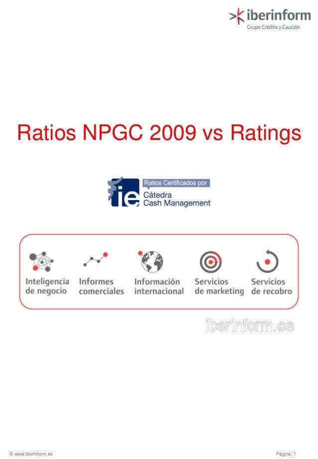 Página: 1© www.iberinform.esRatios NPGC 2009 vs Ratings