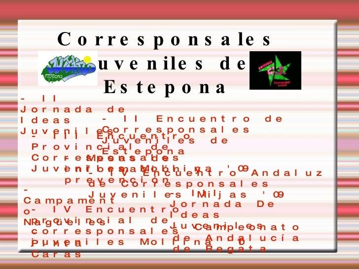 Corresponsales Juveniles de Estepona - II Jornada de Ideas Juveniles - II Encuentro de Corresponsales Juveniles de Estepon...