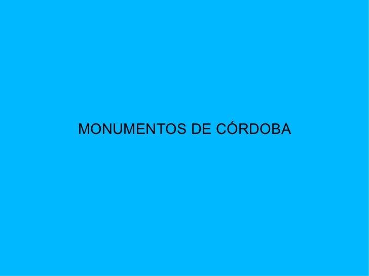 MONUMENTOS DE CÓRDOBA