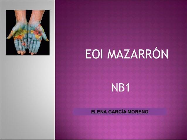 EOI MAZARRÓN  NB1  ELENA GARCÍA MORENO