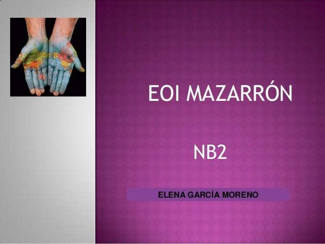 NB2 ELENA GARCÍA MORENO EOI MAZARRÓN